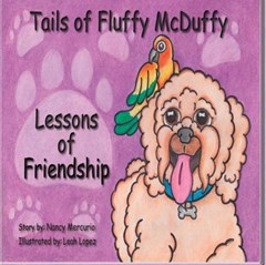 Tails of Fluffy McDuffy - Lessons of Friendship