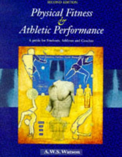 Physical Fitness and Athletic Performance