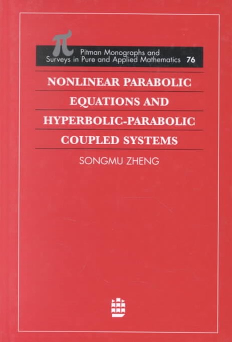 Nonlinear Parabolic Equations and Hyperbolic-Parabolic Coupled Systems