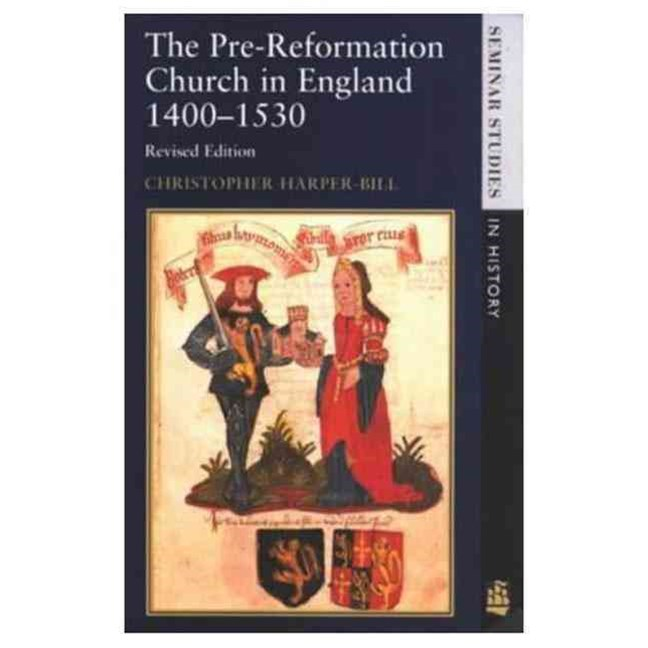 The Pre-Reformation Church of England, 1400-1530