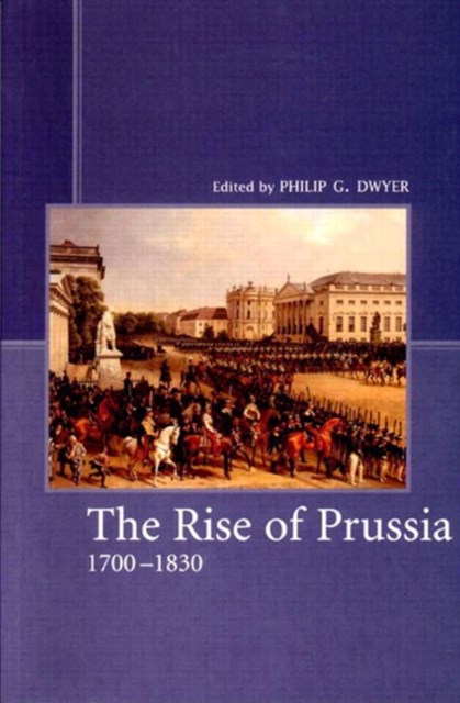 Rise of Prussia, 1700-1830