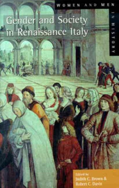Gender and Society in Renaissance Italy