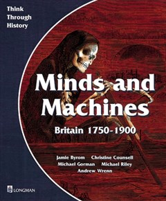Minds and Machines Britain 1750 to 1900 Pupil