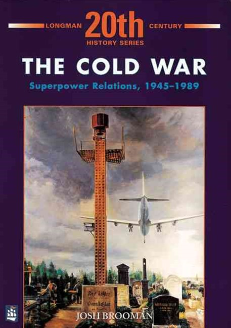 Longman Twentieth Century History: The Cold War