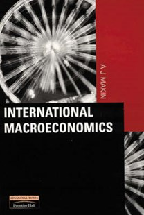International Macroeconomics by Anthony Makin (9780582369924) - PaperBack - Business & Finance Ecommerce
