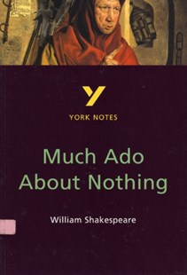 Much Ado About Nothing: York Notes for GCSE by Sarah Rowbotham (9780582381933) - PaperBack - Children's Fiction Classics