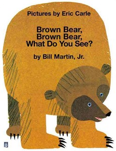 Storytime Giants: Brown Bear, Brown Bear, What Do You See? (Big Book)