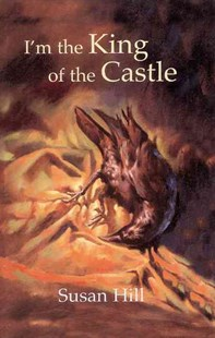 New Longman Literature: I'm King Of Castle by Hill, Susan, Andrew Bennett, Jim Taylor, Frank Downes (9780582434462) - HardCover - Children's Fiction Teenage (11-13)