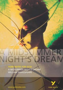 York Notes for GCSE: A Midsummer Night's Dream by John Scicluna (9780582506152) - PaperBack - Children's Fiction Classics