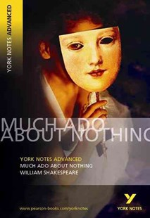 Much Ado About Nothing: York Notes Advanced by William Shakespeare, Hana Sambrook, William Shakespeare (9780582823037) - PaperBack - Children's Fiction Classics
