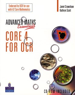 Level Maths Essentials Core 4 for OCR by Janet Crawshaw, Kathryn Scott, K. Hirani (9780582836587) - Multiple-item retail product - Education