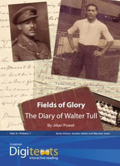 Digitexts: Fields of Glory: The Diary of Walter Tull Teacher