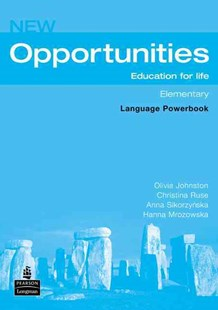Opportunities Elementary Language Powerbook by Dean Michael, Christina Ruse, Anna Sikorzynska, Hanna Mrozowska, Michael Dean (9780582854109) - PaperBack - Language English