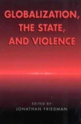 Globalization, the State, and Violence