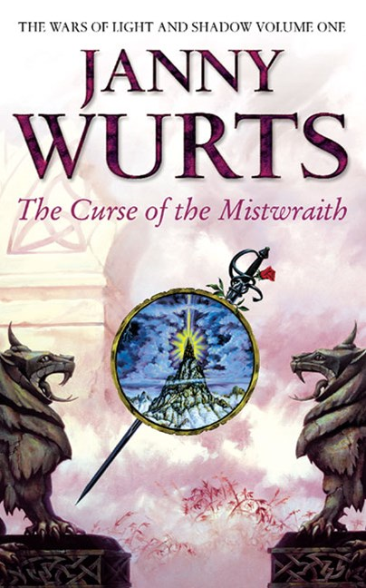 Curse Of The Mistwraith: Wars of Light and Shadow Book One
