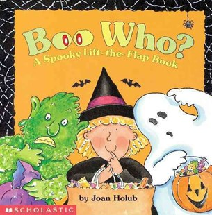 Boo Who? by Joan Holub (9780590059053) - HardCover - Non-Fiction Art & Activity