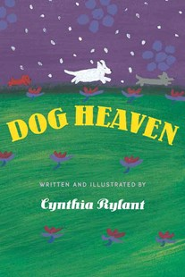 Dog Heaven by Cynthia Rylant (9780590417013) - HardCover - Non-Fiction Early Learning