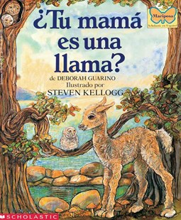 ¿Tu Mamá Es una Llama? by Deborah Guarino, Aida E. Marcuse, Steven Kellogg (9780590462754) - PaperBack - Children's Fiction Early Readers (0-4)