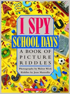 I Spy School Days by Jean Marzollo, Jean Marzollo, Walter Wick (9780590481359) - HardCover - Children's Fiction Intermediate (5-7)