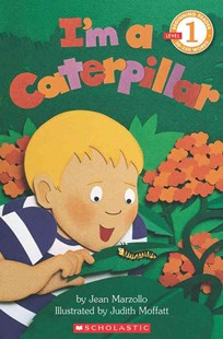 I'm a Caterpillar by Jean Marzollo, Judith Moffatt (9780590847797) - PaperBack - Non-Fiction Animals