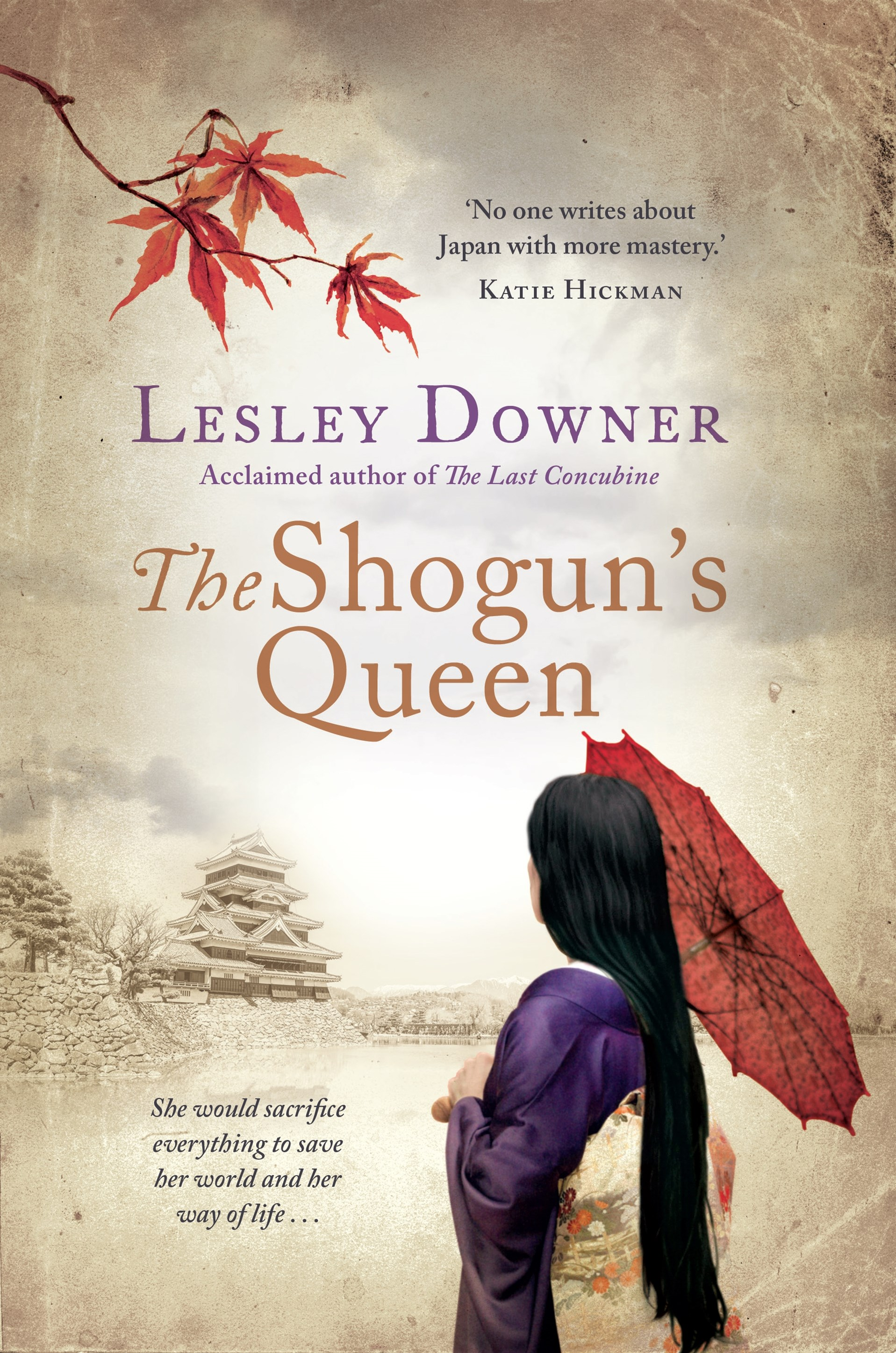 The Shogun's Queen: The Shogun Quartet, Book 1