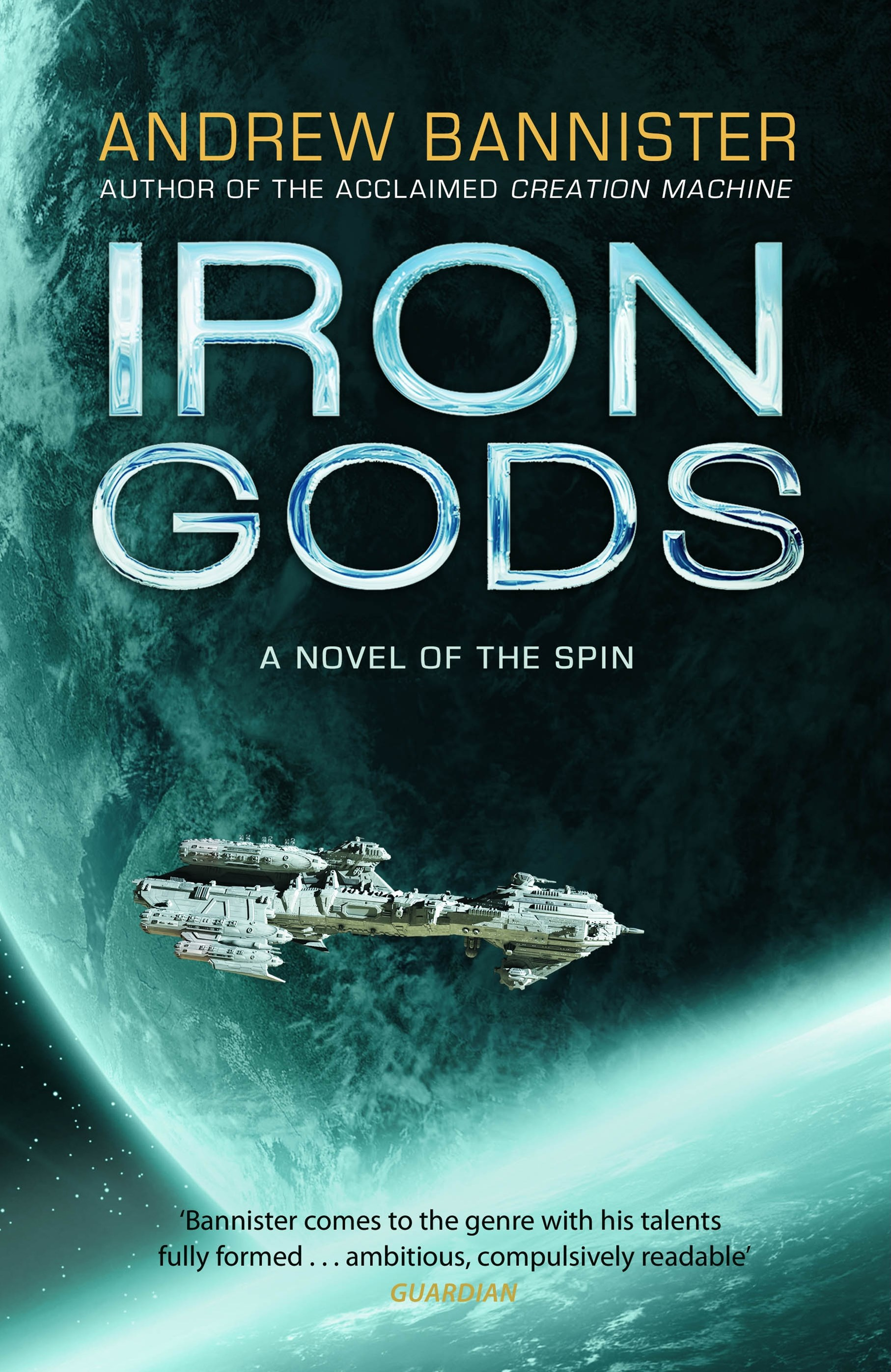 Iron Gods: (The Spin Trilogy 2)