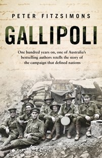 Gallipoli by Peter FitzSimons (9780593076699) - PaperBack - History European