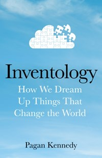 Inventology by Pagan Kennedy (9780593077238) - HardCover - Business & Finance Business Communication