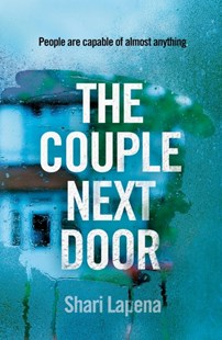 The Couple Next Door by Shari Lapena (9780593077399) - PaperBack - Crime Mystery & Thriller