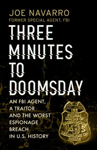 Three Minutes to Doomsday by Joe Navarro (9780593078167) - PaperBack - Biographies Political