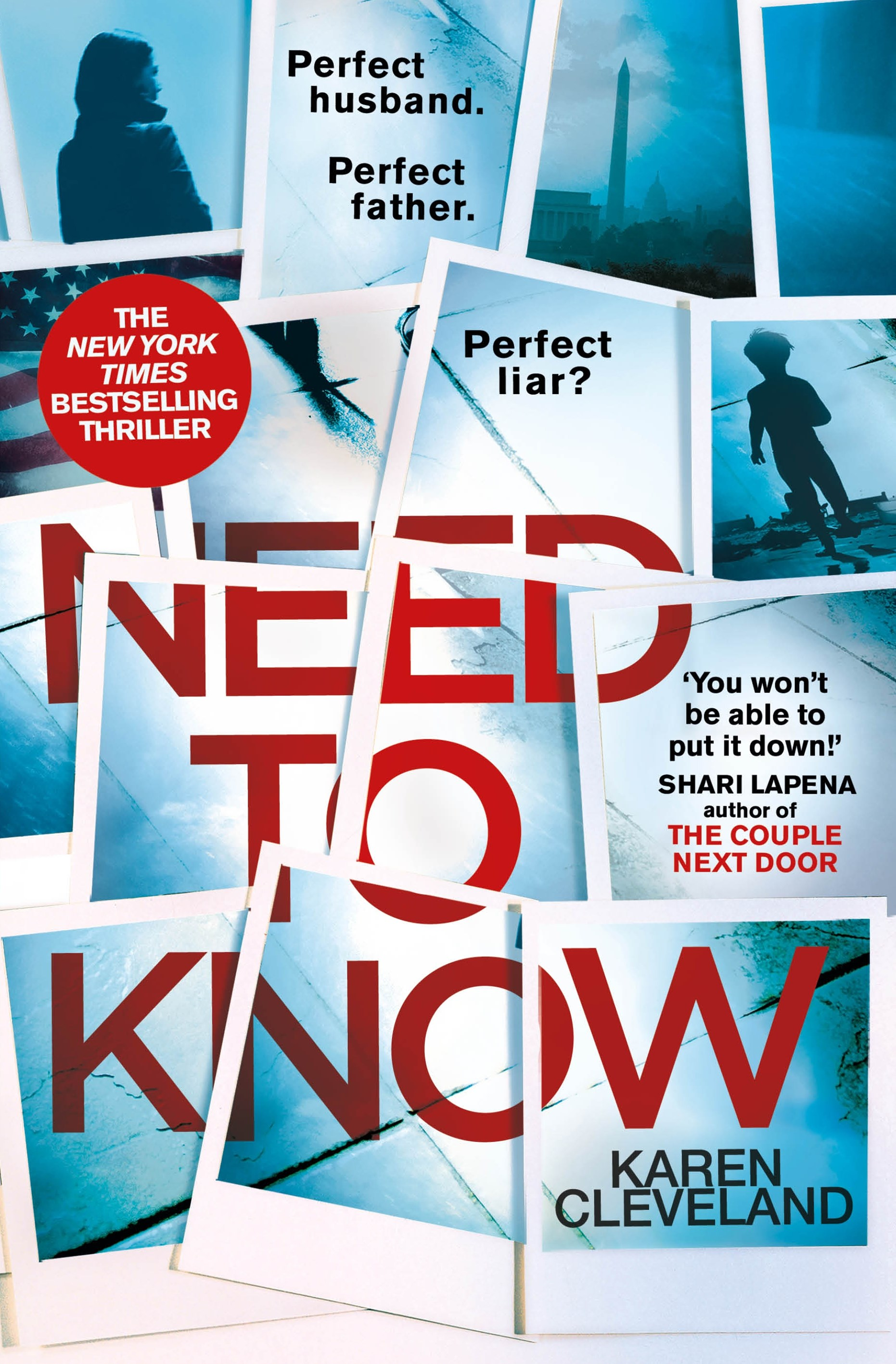 Need To Know: 'You won't be able to put it down!' Shari Lapena, author of THE COUPLE NEXT DOOR