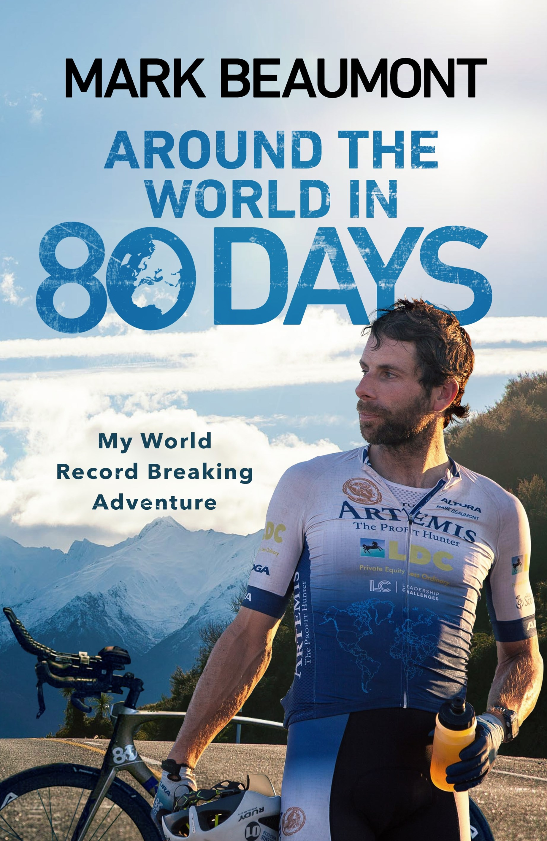 Around the World in 80 Days: My World Record Breaking Adventure