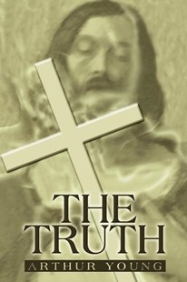 The Truth by Arthur Young (9780595220533) - PaperBack - Modern & Contemporary Fiction General Fiction