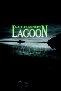 Lagoon by Kate Flannery (9780595367412) - PaperBack - Adventure Fiction