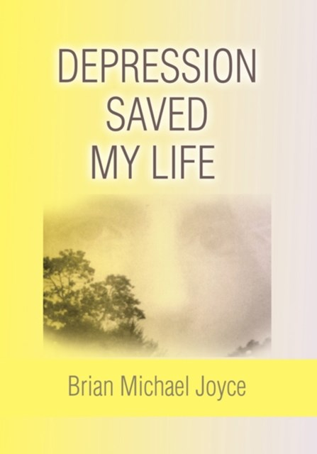 Depression Saved My Life