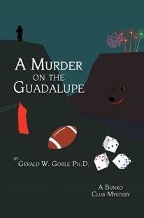 (ebook) Murder on the Guadalupe - Crime Mystery & Thriller