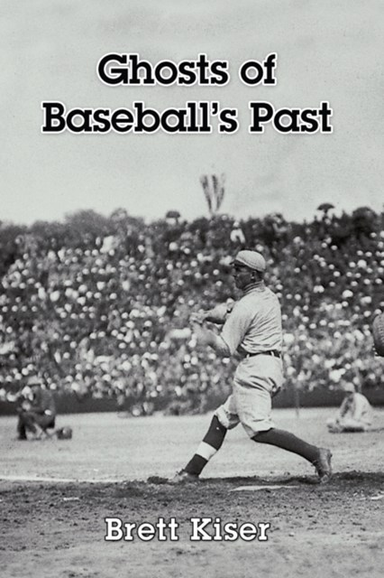 (ebook) Ghosts of Baseball's Past