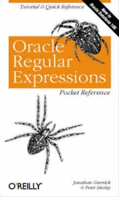 Oracle Regular Expressions Pocket Reference