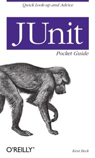 JUnit Pocket Guide by Kent Beck (9780596007430) - PaperBack - Computing Networking