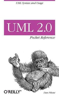 UML 2.0 Pocket Reference by Dan Pilone (9780596102081) - PaperBack - Computing Programming