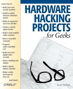 (ebook) Hardware Hacking Projects for Geeks