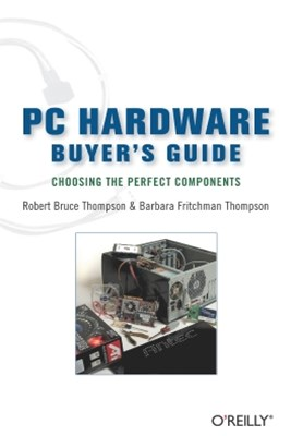 PC Hardware Buyer's Guide
