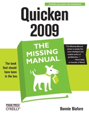 Quicken 2009: The Missing Manual