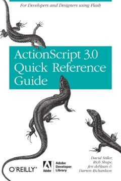 (ebook) The ActionScript 3.0 Quick Reference Guide: For Developers and Designers Using Flash