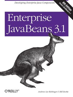 Enterprise JavaBeans 3.1 by Andrew Lee Rubinger, Bill Burke, Bill Burke, Richard Monson-Haefel (9780596158026) - PaperBack - Computing Program Guides