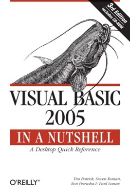 Visual Basic 2005 in a Nutshell