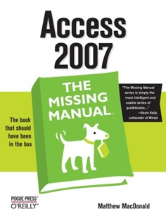 (ebook) Access 2007: The Missing Manual - Computing Database Management