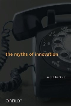 (ebook) The Myths of Innovation