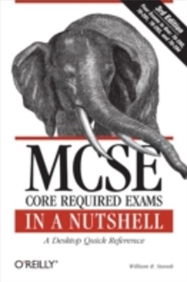 (ebook) MCSE Core Required Exams in a Nutshell