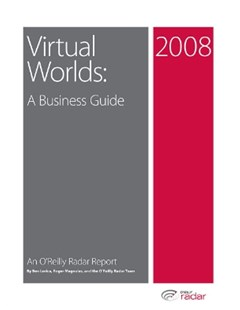 Virtual Worlds: A Business Guide